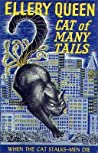 Cat of Many Tails (Ellery Queen Detective, #20)