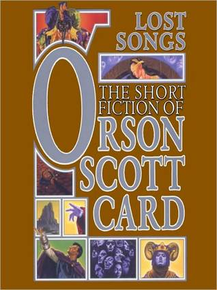 Lost Songs: The Short Fiction of Orson Scott Card, Vol. 5
