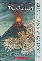The Outcast (Guardians of Ga'Hoole, #8)