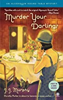 Murder Your Darlings (Algonquin Round Table #1)