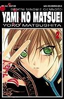 Yami No Matsuei. Ostatni synowie ciemności, Tom 2 (Yami No Matsuei, #2)