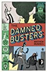 The Damned Busters (To Hell and Back, #1)