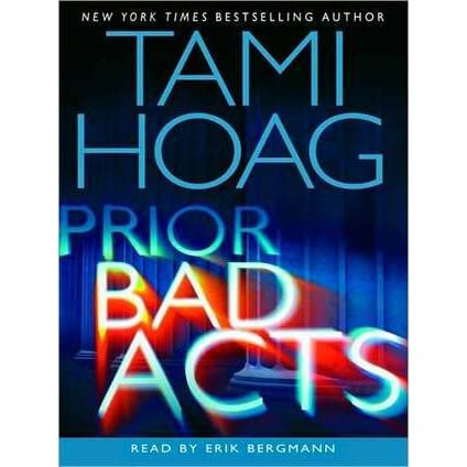 Prior Bad Acts by Tami Hoag (2007, Paperback, Reprint)