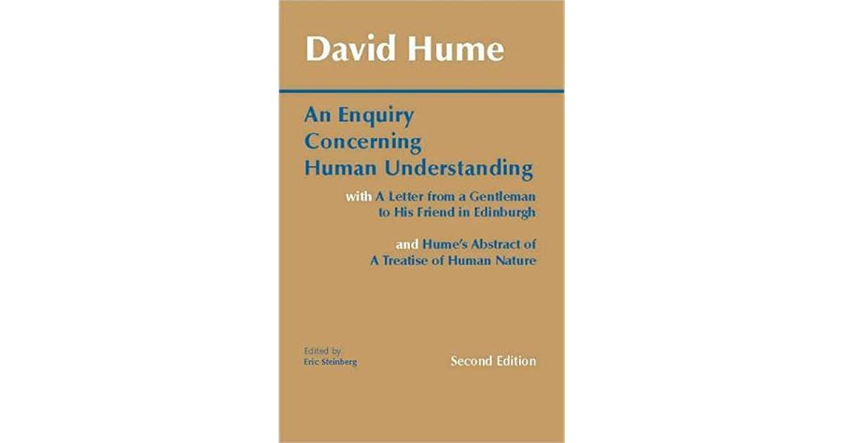 enquiry essay first human hume reading understanding Free essay: david hume wrote inquiry concerning human understanding in 1748, right in the middle of the enlightenment and on the eve of the industrial and.