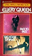 Face to Face & The House of Brass