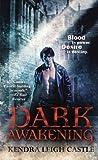 Dark Awakening (Dark Dynasties #1)