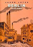 Berlin, 2: La città di fumo