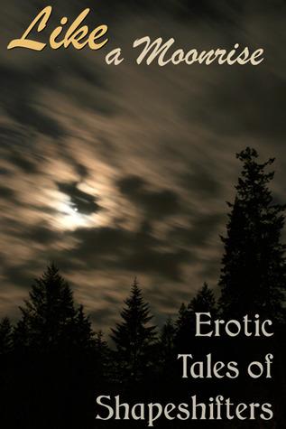 Like a Moonrise by Artemis Savory