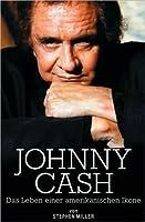 Johnny Cash: Das Lieben einer amerikanischen Ikone
