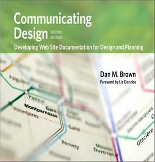 Communicating Design by Dan M. Brown
