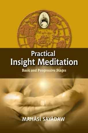 Practical Insight Meditation by Mahasi Sayadaw