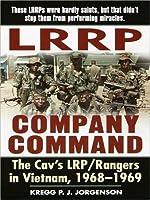 LRRP Company Command: The Cav's LRP / Rangers in Vietnam, 1968 - 1969