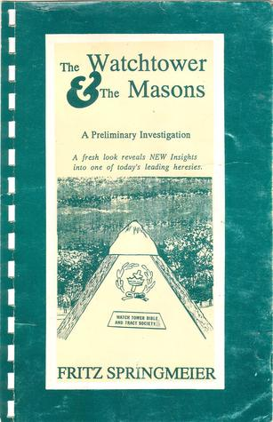The Watchtower & The Masons: A Preliminary Investigation