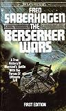 The Berserker Wars (Berserker)
