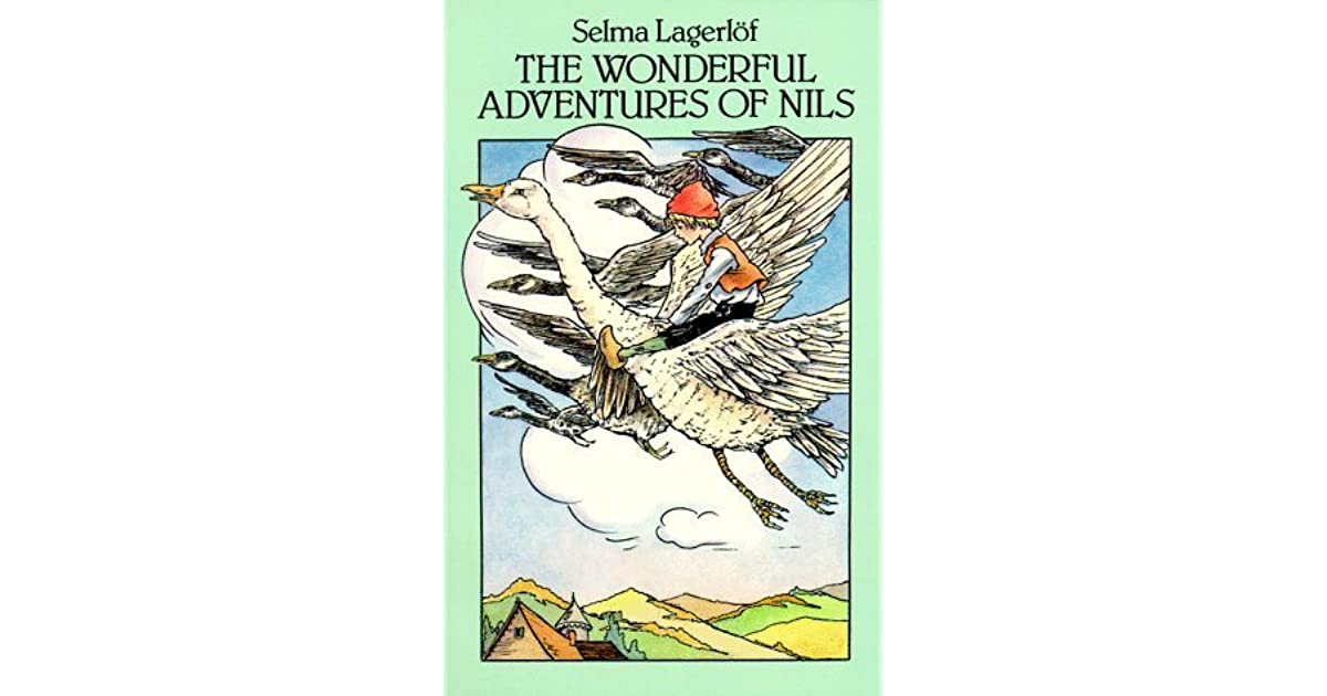 The Wonderful Adventures of Nils (Dover Childrens Classics)