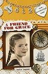 A Friend for Grace (Our Australian Girl, #2)
