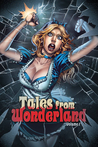 Grimm Fairy Tales: Tales from Wonderland vol 1