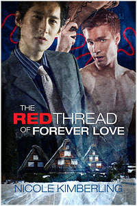 The Red Thread of Forever Love by Nicole Kimberling