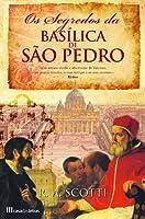 Os Segredos da Basílica de São Pedro
