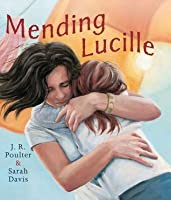 Mending Lucille