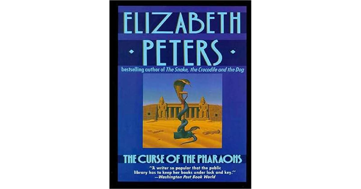 Curse Pharaohs by Elizabeth Peters