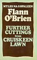 Further Cuttings From Cruiskeen Lawn
