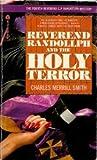 Reverend Randollph and the Holy Terror (Reverend Randollph, #4)