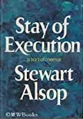 Stay of Execution: A Sort of Memoir