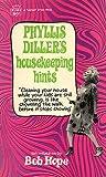 Phyllis Diller's Housekeeping Hints