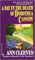 A Day in the Death of Dorothea Cassidy (Inspector Ramsay, #3)