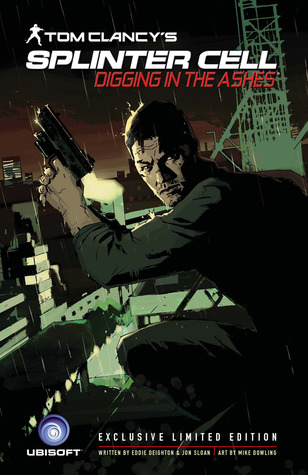 Tom Clancy's Splinter Cell: Digging In The Ashes