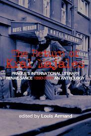 The Return of Kral Majales: Prague's International Literary Renaissance 1990-2010