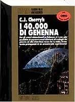 I 40000 di Gehenna