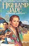 Highland Jade by Stephanie Bartlett