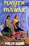 Master of Paxwax (Story the Gardener 1)