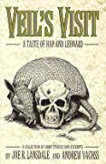 Veil's Visit: A Taste of Hap and Leonard