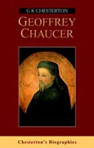 Geoffrey Chaucer (Chesterton's Biographies)