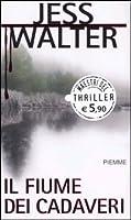 Il fiume dei cadaveri