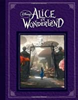 Alice in Wonderland: Based on the Motion Picture Directed by Tim Burton
