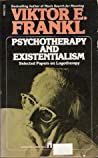 Psychotherapy and Existentialism: Selected Papers on Logotherapy audiobook download free