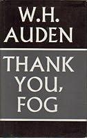 Thank You, Fog: Last Poems