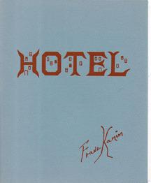 Hotel by Franz Kamin