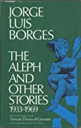 The Aleph and Other Stories 1933-1969