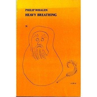 Heavy Breathing: Poems, 1967-1980