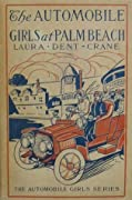 The Automobile Girls at Palm Beach; or, Proving Their Mettle Under Southern Skies