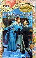 Emily Goes to Exeter (The Traveling Matchmaker, #1)