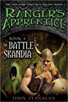 The Battle for Skandia (Ranger's Apprentice, #4)