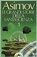 Le grandi storie della fantascienza 1