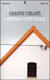 Cinema naturale by Gianni Celati