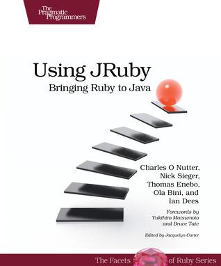 Using JRuby Bringing Ruby to Java